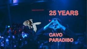 25yr Anniversary Party / Cavo Paradiso